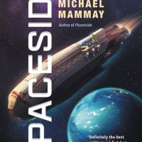 Waiting on Wednesday - Spaceside by Michael Mammay