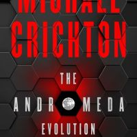 Waiting on Wednesday - The Andromeda Evolution by Michael Crichton and Daniel H. Wilson