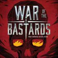 War of the Bastards by Andrew Shvarts
