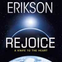 Quick Review - Rejoice, A Knife to the Heart by Steven Erikson