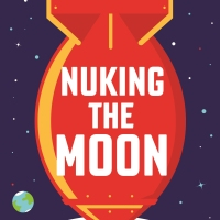 Nuking the Moon by Vince Houghton