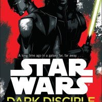 Throwback Thursday: Star Wars: Dark Disciple by Christie Golden