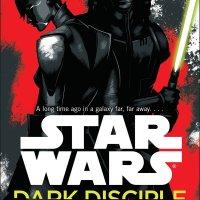 Throwback Thursday: Star Wars: Dark Disciple by Christie Golden