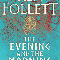 Waiting on Wednesday - The Evening and the Morning by Ken Follett