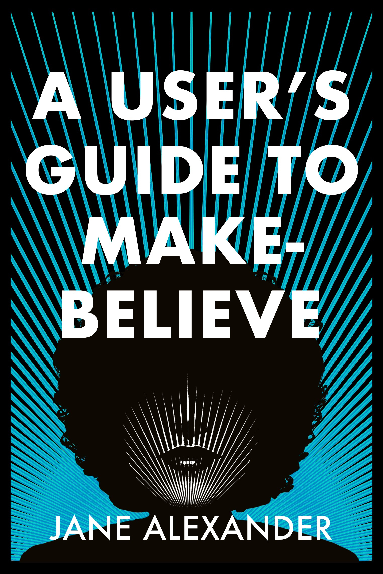 A User's Guide to Make Believe Cover