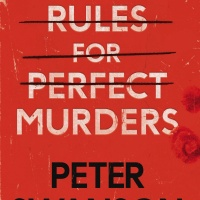 Rules for Perfect Murders by Peter Swanson