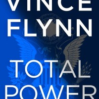 Total Power by Kyle Mills (based on the series by Vince Flynn)