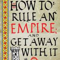 How to Rule an Empire and Get Away with It by K. J. Parker