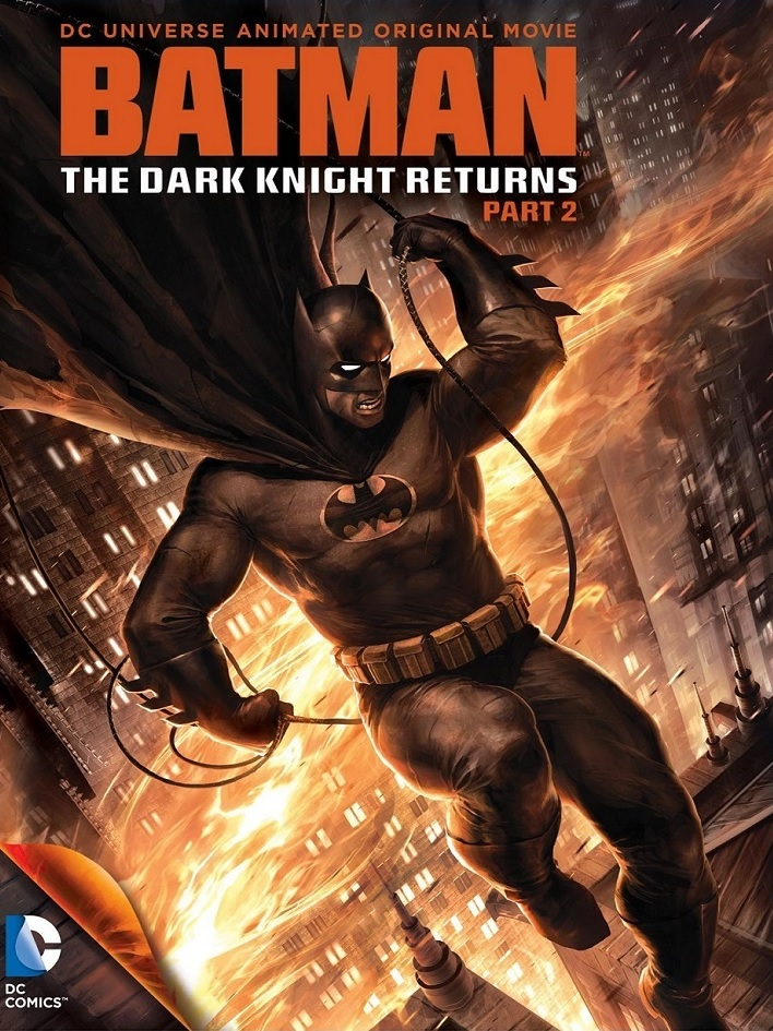 The Dark Knights Return Part 2 Poster