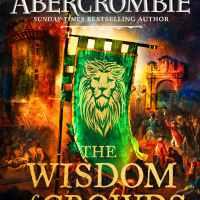 Waiting on Wednesday – The Wisdom of Crowds by Joe Abercrombie