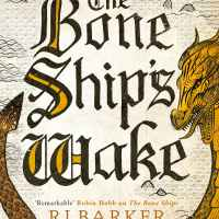 Waiting on Wednesday – The Bone Ship's Wake by R. J. Barker